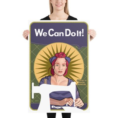 "We Can Do It! Mindy the Mask Maker 24""x36"" Giclée Poster"