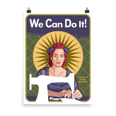 We Can Do It! Mindy the Mask Maker 18″x24″ Giclée Poster